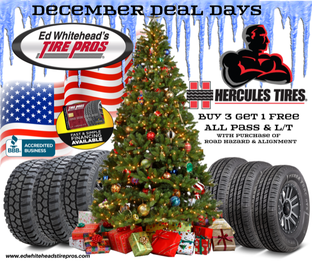 December Deal Days, going on now at Ed Whitehead's Tire Pros!